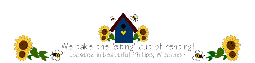 Bumble Bee Rentals -- Price County -- Apartments